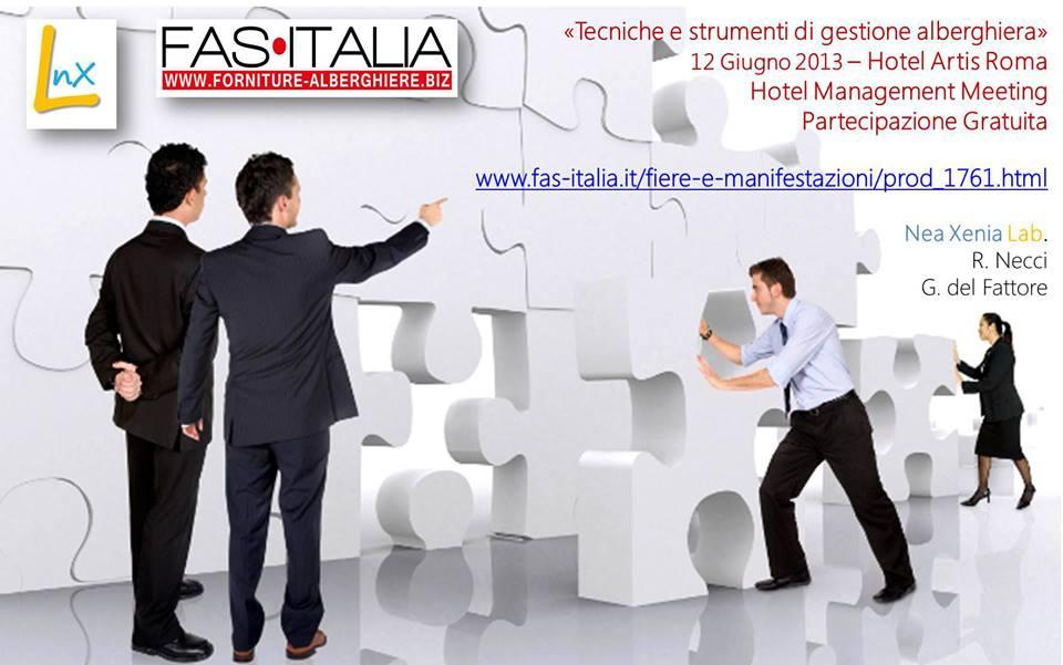 Fas Italia presenta il corso di formazione Nea Xenia Lab sulle tecniche e gli strumenti di gestione alberghiera: Roma, 12 giugno 2013