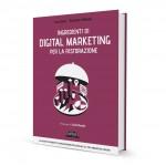 """Il libro """"Ingredienti di Digital Marketing per la Ristorazione"""""""